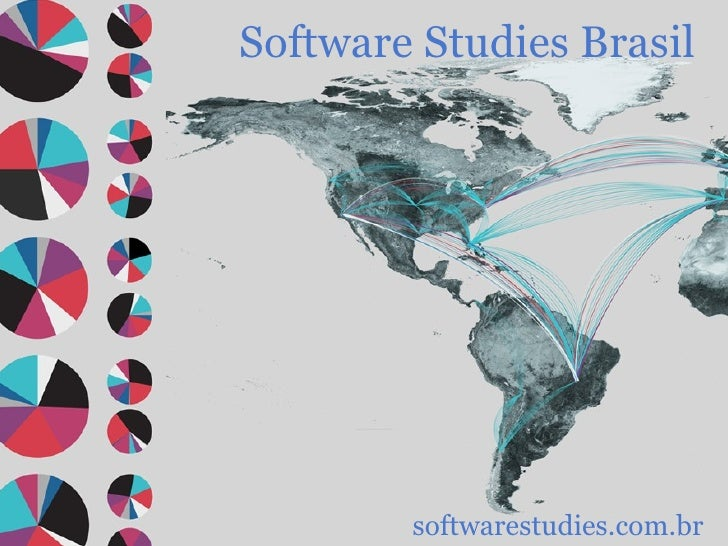 Software Studies Brasil softwarestudies.com.br