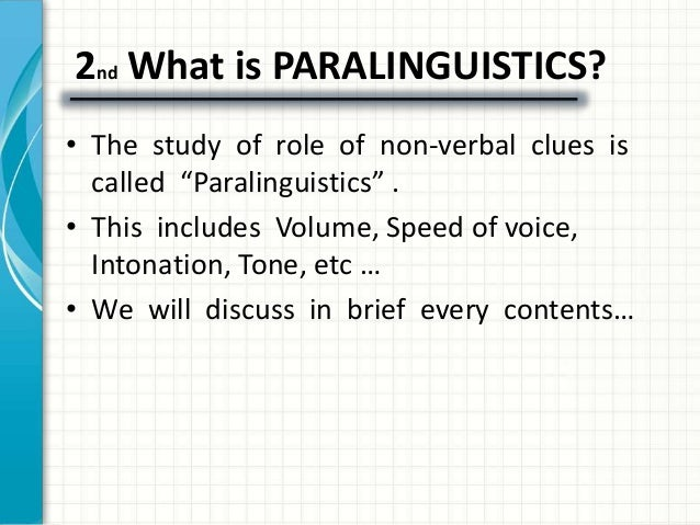 types of paralinguistic communications Essays - largest database of quality sample essays and research papers on types of paralanguage.