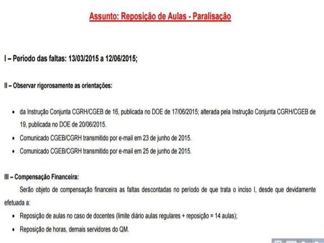 Assunto:  Reposição de Aulas - Paralisagão  l - Período das faltas:  13/03/2015 a 12/06/2015;  II- Observar rigorosamente ...