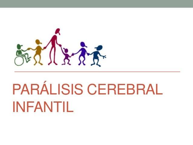 PARÁLISIS CEREBRALINFANTIL