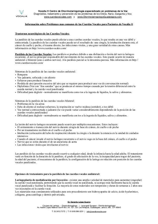Vocalia ® Centro de Otorrinolaringología especializado en problemas de la Voz Diagnóstico, tratamiento y prevención de los...