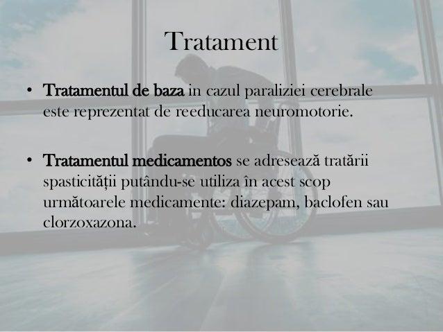 Prevenire• Evitarea consumului excesiv de tutun, alcool, cafea.• In multe cazuri, cauza paraliziei cerebrale nu estecunosc...