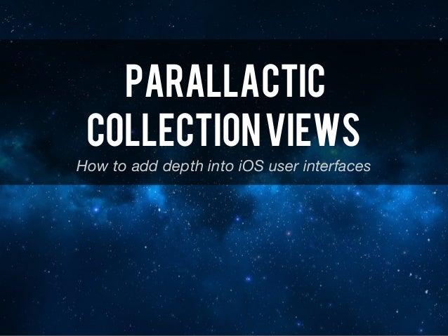 Parallactic Collection Views Slide 2