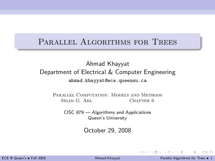 Parallel Algorithms for Trees                                    Ahmad Khayyat                     Department of Electrica...