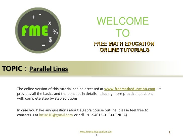 WELCOME                                                         TOTOPIC : Parallel Lines     The online version of this tu...