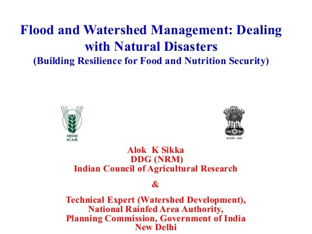 Flood and Watershed Management: Dealing with Natural Disasters (Building Resilience for Food and Nutrition Security) Alok ...