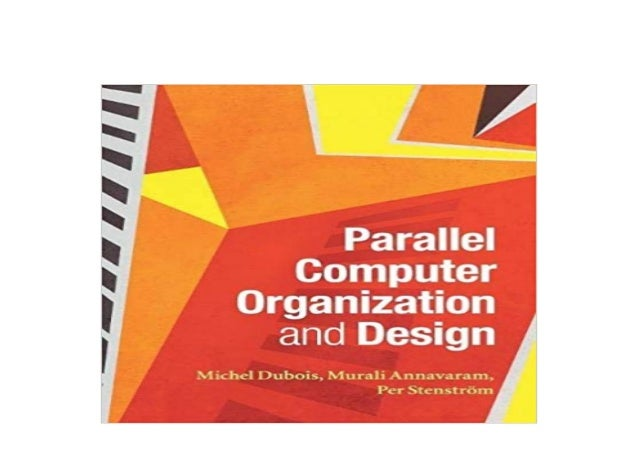 Free Ebook Parallel Computer Organization And Design Read Onli