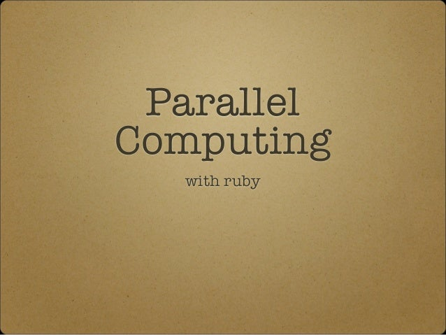 Parallel Computing with ruby