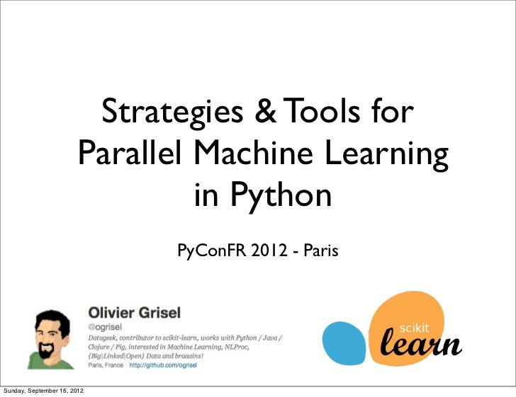 Strategies & Tools for                       Parallel Machine Learning                                in Python           ...