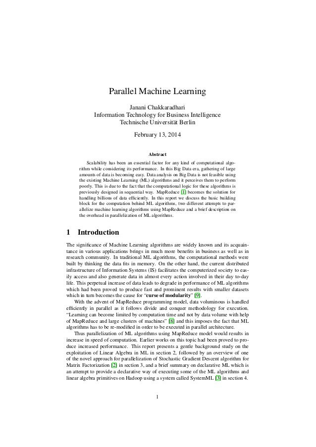 Parallel Machine Learning Janani Chakkaradhari Information Technology for Business Intelligence Technische Universit¨ t Be...