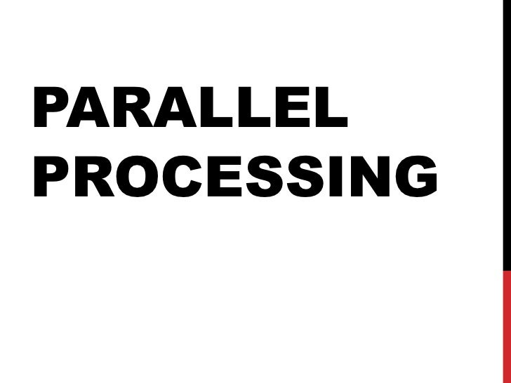 PARALLELPROCESSING