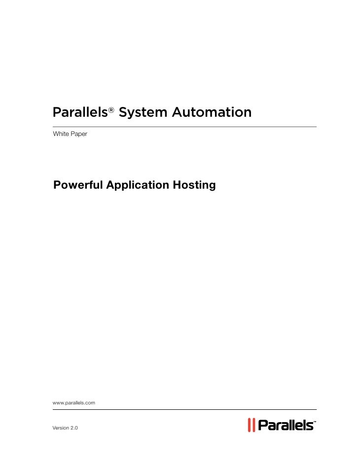 Parallels® System Automation White Paper     Powerful Application Hosting     www.parallels.com    Version 2.0