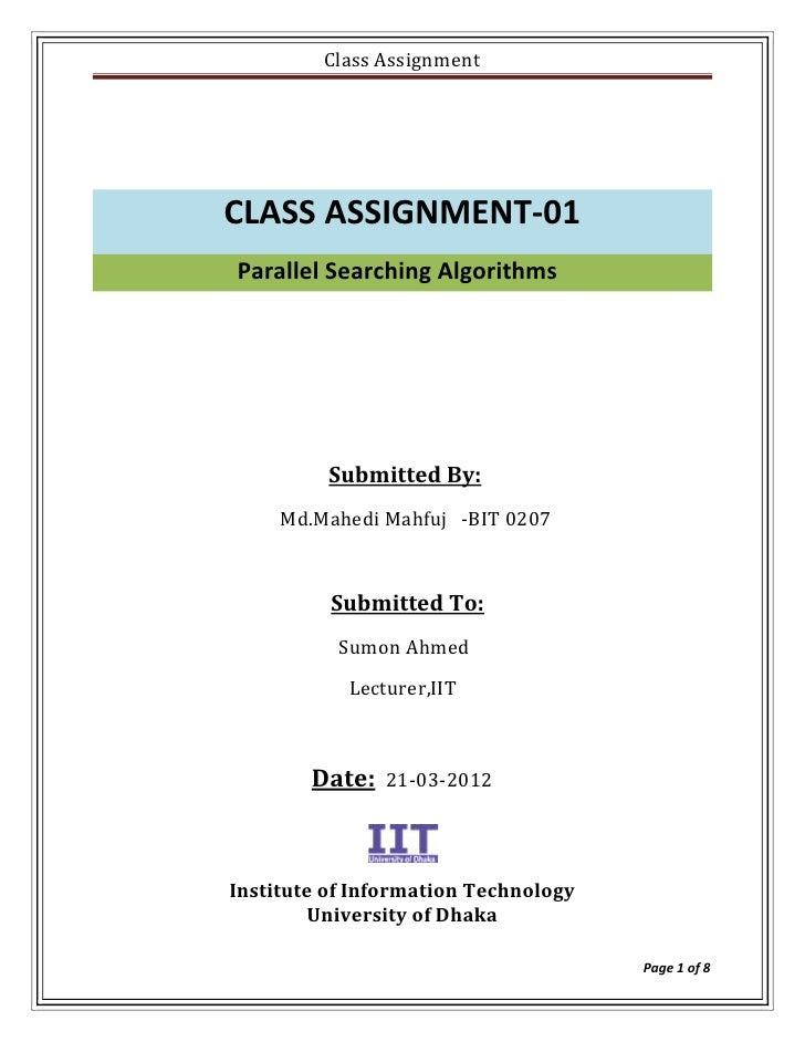Class AssignmentCLASS ASSIGNMENT-01Parallel Searching Algorithms          Submitted By:     Md.Mahedi Mahfuj -BIT 0207    ...