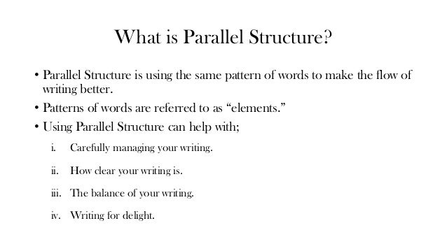 parallel structure Quizlet provides parallel structure activities, flashcards and games start learning today for free.