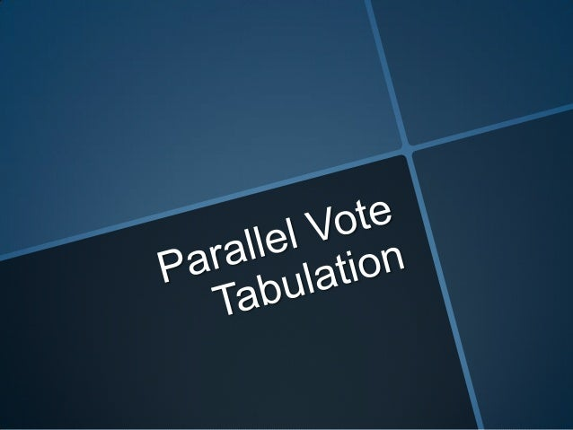 What is Parallel Vote Tabulation           (PVT)? The parallel Vote Tabulation (PVT) often called  'quick count' is an el...