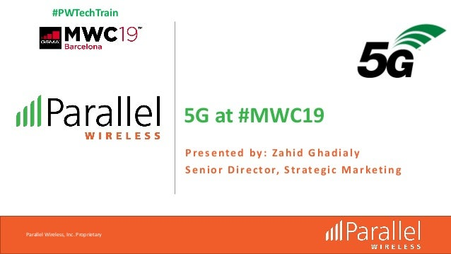 Parallel Wireless Webinar: 5G at #MWC19