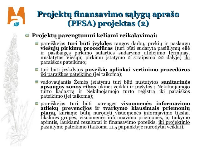 Projektų finansavimo sąlygų aprašoProjektų finansavimo sąlygų aprašo (PFSA) projektas (2)(PFSA) projektas (2) Projektų par...