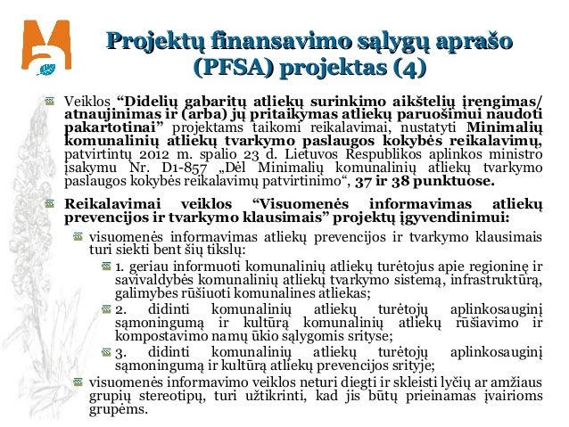 """Projektų finansavimo sąlygų aprašoProjektų finansavimo sąlygų aprašo (PFSA) projektas (4)(PFSA) projektas (4) Veiklos """"Did..."""