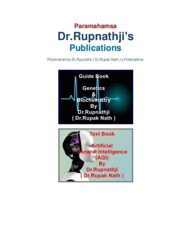 Paramahamsa Dr.Rupnathji's Publications Paramahamsa Dr.Rupnathji ( Dr.Rupak Nath )'s Publications