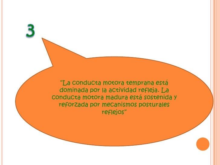 """2<br />""""El desarrollo motor  normal sigue una dirección cervicocaudal y proximodistal""""<br />Dando preferencia al desarroll..."""