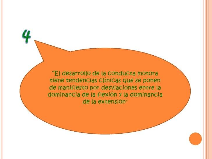 """3<br />""""La conducta motora temprana está dominada por la actividad refleja. La conducta motora madura está sostenida y ref..."""