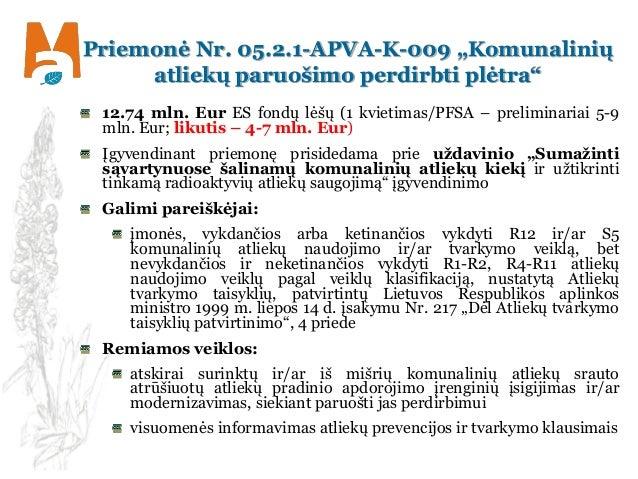 """Priemonė Nr. 05.2.1-APVA-K-009 """"Komunalinių atliekų paruošimo perdirbti plėtra"""" 12.74 mln. Eur ES fondų lėšų (1 kvietimas/..."""