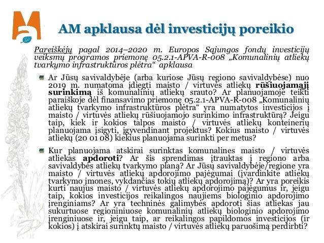 AM apklausa dėl investicijų poreikio Pareiškėjų pagal 2014–2020 m. Europos Sąjungos fondų investicijų veiksmų programos pr...
