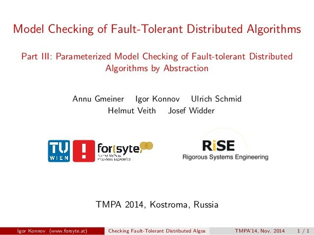 Model Checking of Fault-Tolerant Distributed Algorithms Part III: Parameterized Model Checking of Fault-tolerant Distribut...