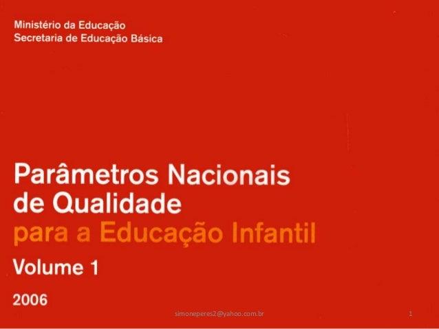 simoneperes2@yahoo.com.br   1