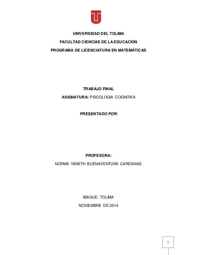 1 UNIVERSIDAD DEL TOLIMA FACULTAD CIENCIAS DE LA EDUCACIÓN PROGRAMA DE LICENCIATURA EN MATEMÁTICAS TRABAJO FINAL ASIGNATUR...