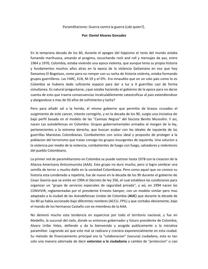 Paramilitarismo: Guerra contra la guerra (¿de quien?).                                  Por: Daniel Alvarez GonzalezEn la ...