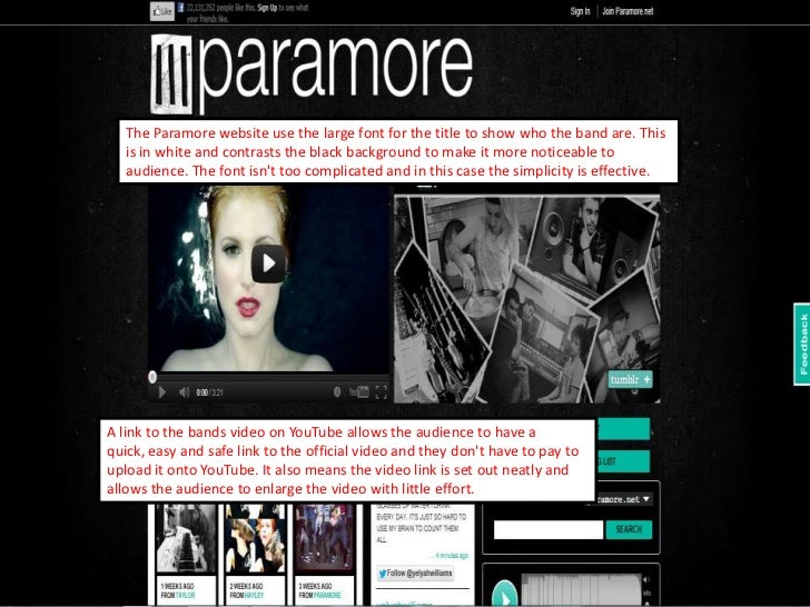 The Paramore website use the large font for the title to show who the band are. This   is in white and contrasts the black...