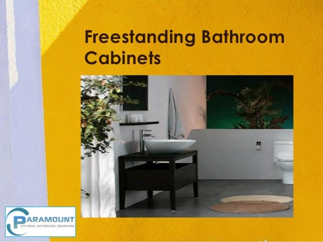Freestanding BathroomCabinets      Insert Product     Photograph Here