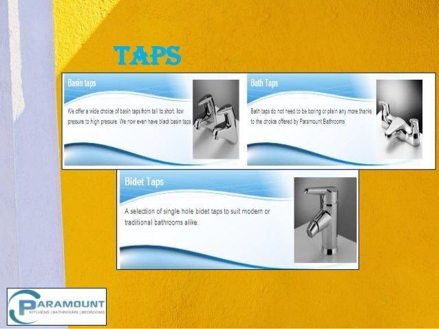 Taps        Insert Product       Photograph Here