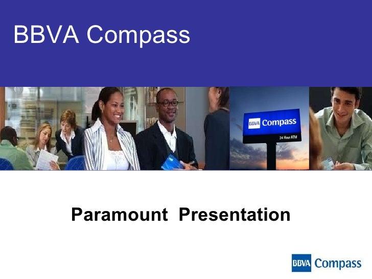 BBVA Compass Paramount  Presentation