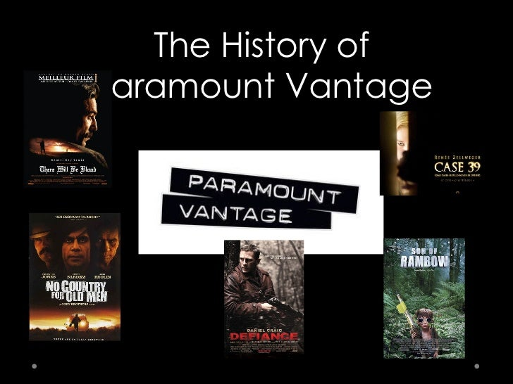 The History of Paramount Vantage