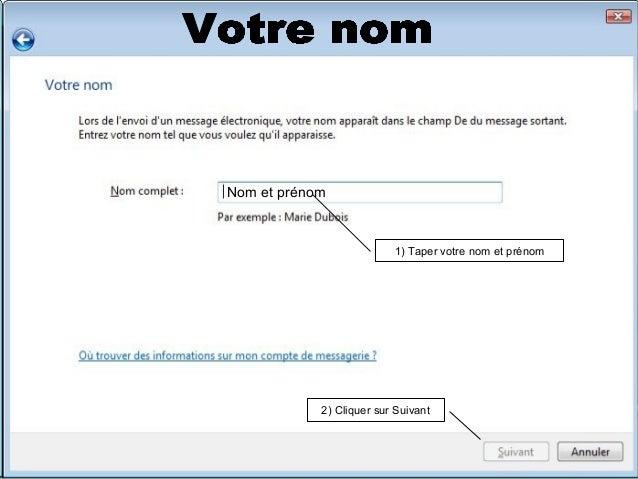 1) Taper votre e-mail (courriel) 2) Cliquer sur Suivant exemple@orange.fr