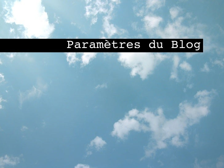 Paramètres du Blog