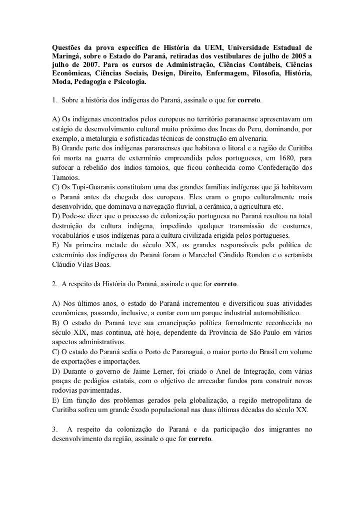 Questões da prova específica de História da UEM, Universidade Estadual deMaringá, sobre o Estado do Paraná, retiradas dos ...