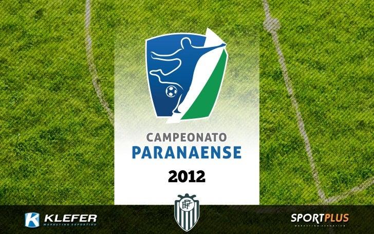 Todo o Paraná acompanhando as emoções do futebol da sua região.Sua marca presente durante 4 meses na acirrada disputa entr...