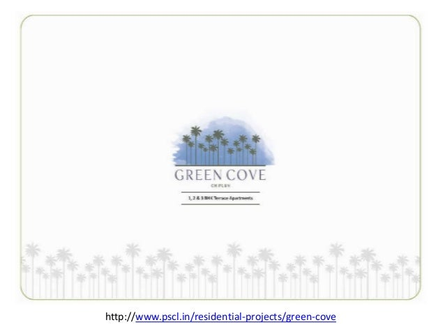 http://www.pscl.in/residential-projects/green-cove