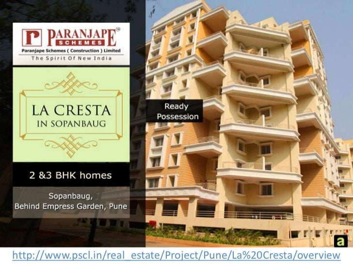 http://www.pscl.in/real_estate/Project/Pune/La%20Cresta/overview<br />