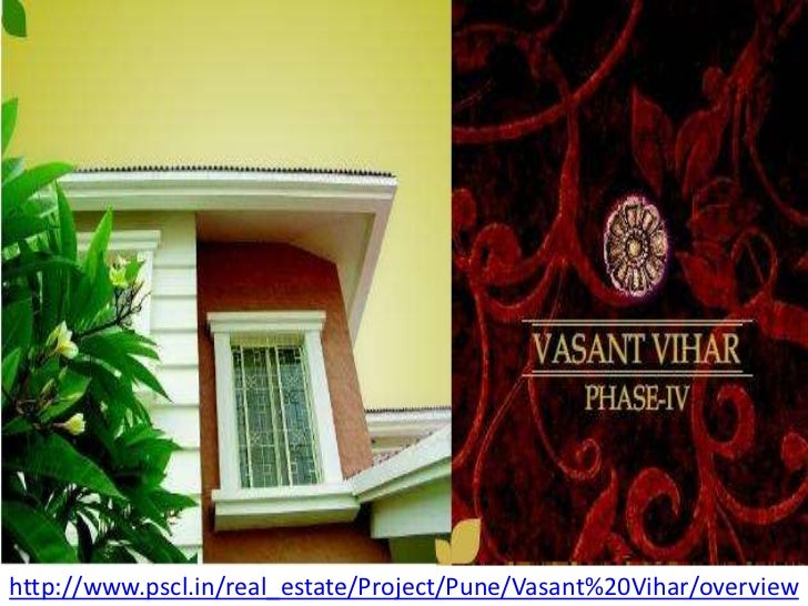 http://www.pscl.in/real_estate/Project/Pune/Vasant%20Vihar/overview<br />