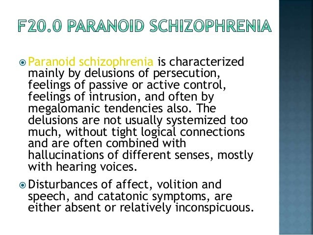 what is paranoid schizophrenia How can the answer be improved.