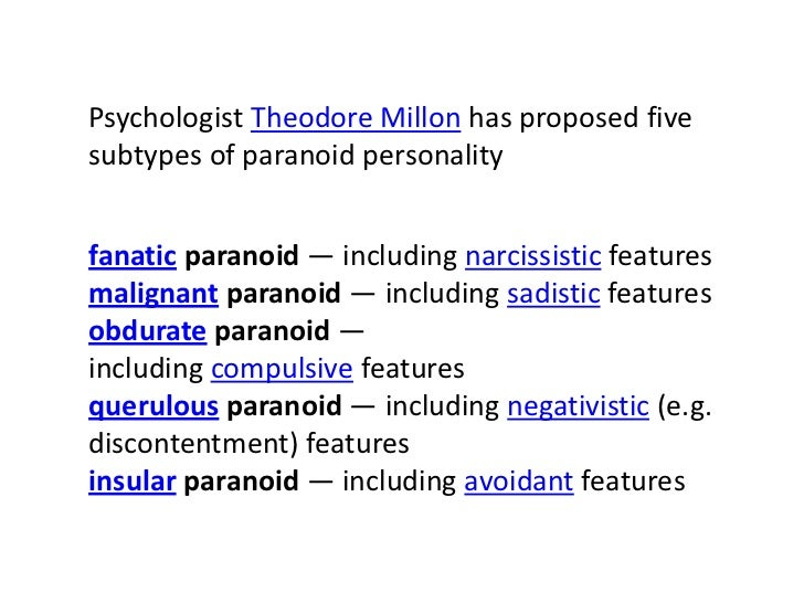paranoid personality disorders essay Paranoid personality disorders paranoid personality disorder is a disorder commonly mistaken for schizophrenic personality disorders schizophrenia, a psychosis, is when a person is has 862 words | 4 pages.