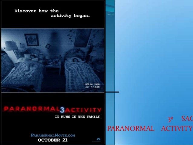 3ª SAG PARANORMAL ACTIVITY