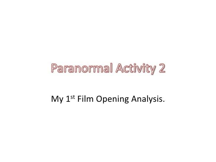 My 1st Film Opening Analysis.
