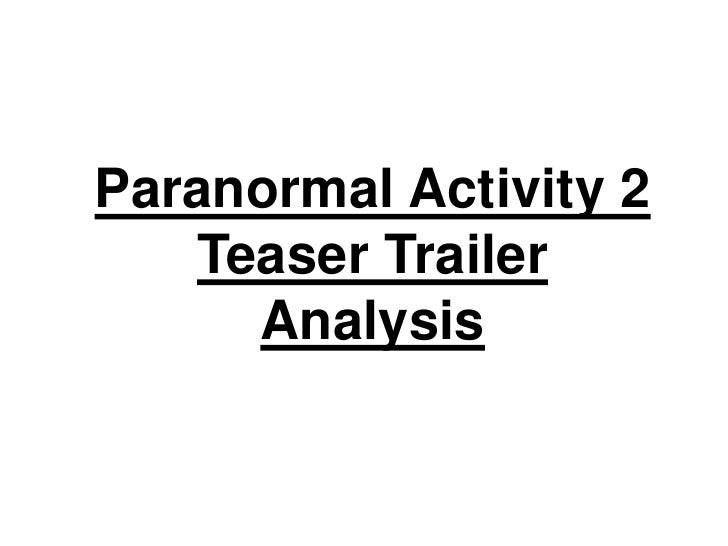 Paranormal Activity 2Teaser Trailer Analysis<br />