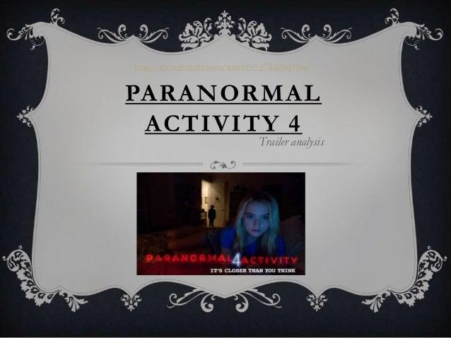 http://www.youtube.com/watch?v=g7Xn2JqH5ngPARANORMAL ACTIVITY 4                              Trailer analysis