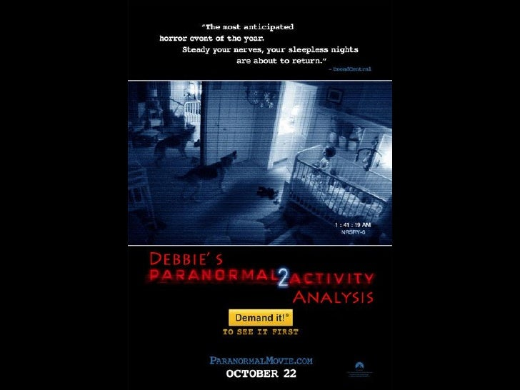 The overall picture         The poster for 'Paranormal Activity 2' is         relevant to the film. The main film         ...